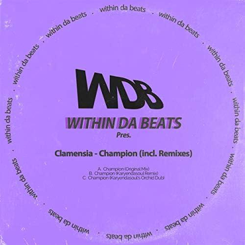 Clamensia feat. Karyendasoul & Within Da Beats