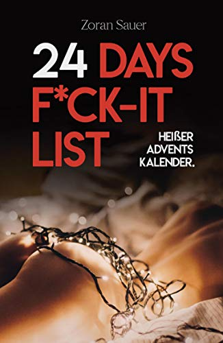 24 Days F*ck-it List: Der heiße Adventskalender für Paare