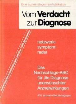 Vom Verdacht zur Diagnose. Abdominalschmerzen bis Zystitis. Das ABC der unerwünschten Arzneimittelwirkungen