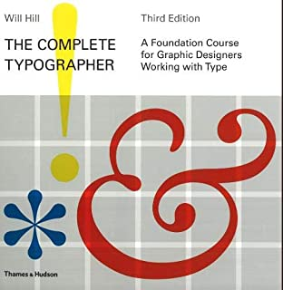 Complete Typographer: A Foundation Course for Graphic Designers
