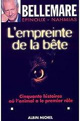 L'Empreinte de la bête : Cinquante histoires où l'animal a le premier rôle Format Kindle