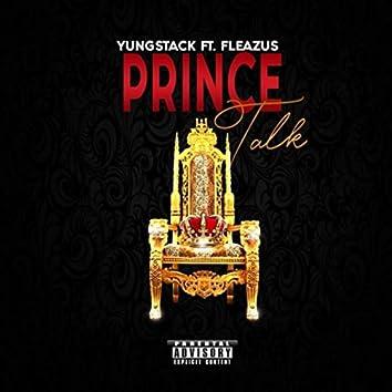 Prince Talk (feat. Fleazus)