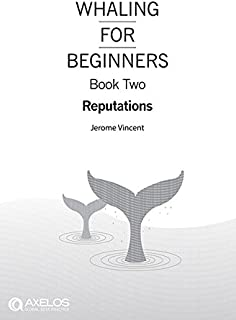 Whaling for Beginners Book Two: Reputations