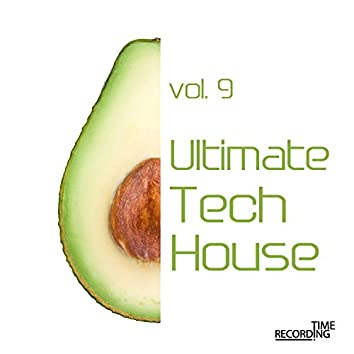 Ultimate Tech House  Vol. 9