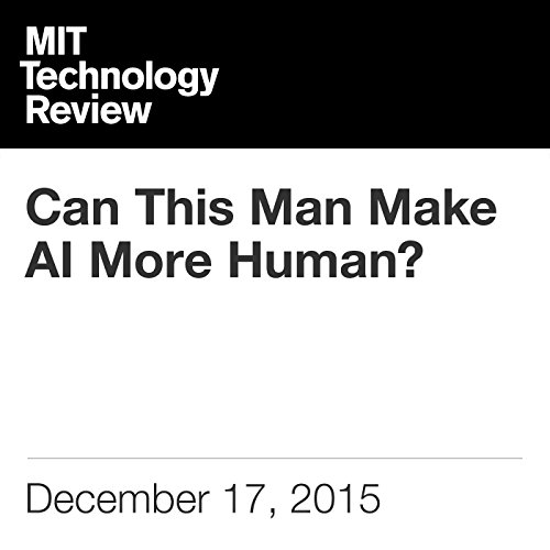 Can This Man Make AI More Human? audiobook cover art
