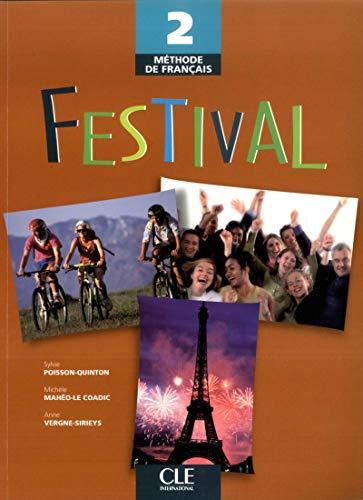Festival Level 2 Textbook: Livre de l\'eleve 2 (Methode de Francais)