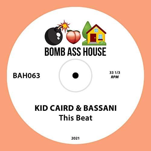 Kid Caird & Bassani