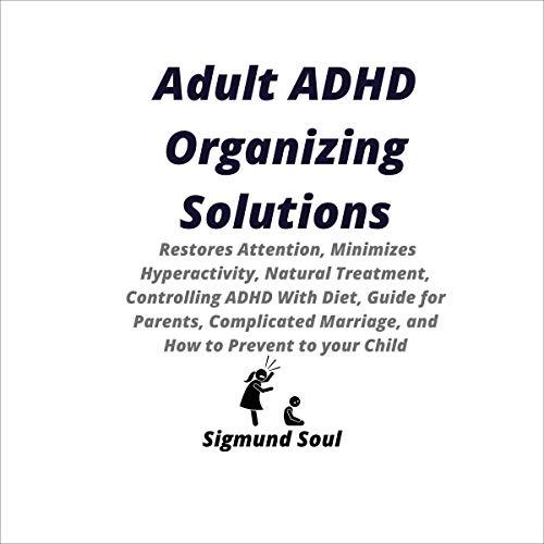 Adult ADHD Organizing Solutions Titelbild