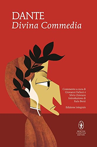 La Divina Commedia. Ediz. integrale by Dante Alighieri