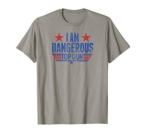 Top Gun I Am Dangerous T-Shirt