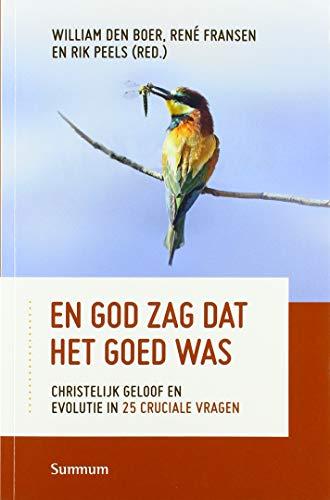 En God zag dat het goed was: Christelijk geloof en evolutie in 25 cruciale vragenover christelijk geloof en evolutie