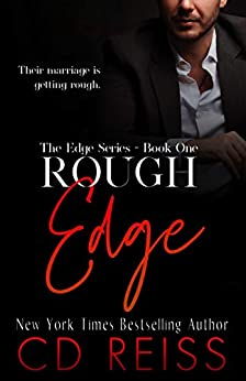 Rough Edge: (The Edge #1) by [CD Reiss]