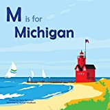 M is for Michigan (Alphabet Places)