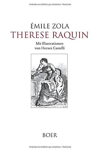 Therese Raquin: Mit Illustrationen von Horace Castelli