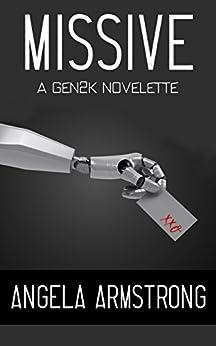 Missive: A Gen2K Novelette by [Angela Armstrong]