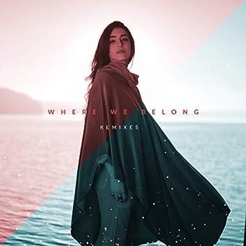 Where We Belong (Remixes)