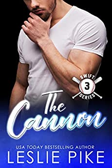 The Cannon (Swift Series Book 3) by [Leslie Pike]