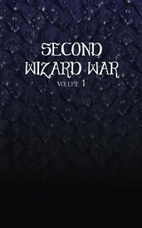 Second Wizard War (Volume 1)