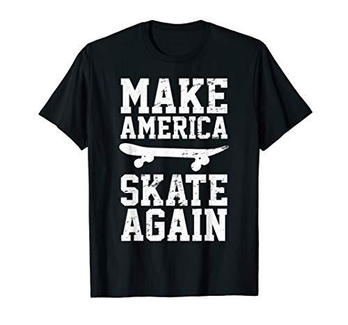 Skateboard Skateboarding Make America Skate Again T-Shirt
