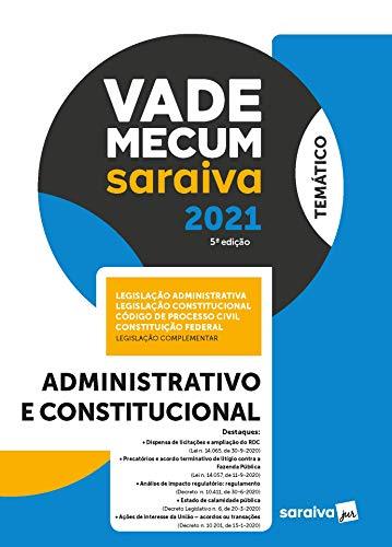 Vade Mecum Administração - Temático - 5ª Edição 2021: Administrativo e Constitucional