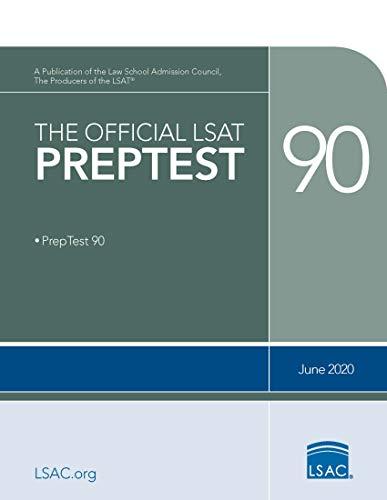 The Official LSAT PrepTest 90: (June 2020 LSAT)