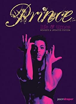 Prince  Life and Times  Revised and Updated Edition