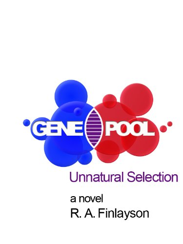 Gene Pool: Unnatural Selection (English Edition)