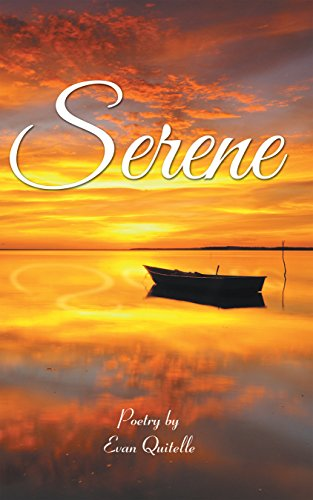 Serene (English Edition) eBook: Quitelle, Evan: Amazon.it