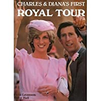 Charles And Dianas First Royal Tour 0517421313 Book Cover