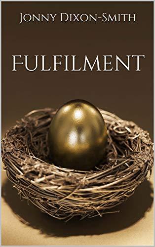 Fulfilment (Fulfilment - Book One 1) (English Edition)