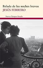Balada de las noches bravas (Nuevos Tiempos nº 177) (Spanish Edition)
