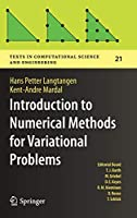 Introduction to Numerical Methods for Variational Problems (Texts in Computational Science and Engineering, 21)