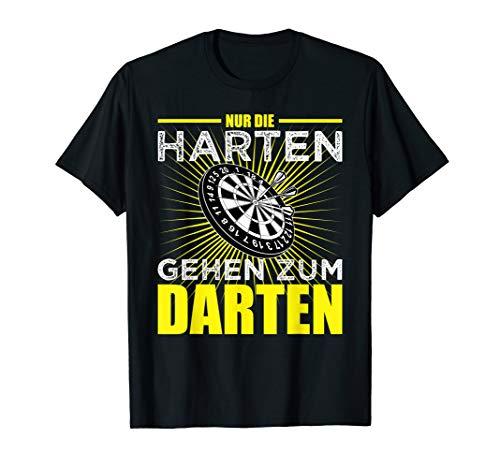 NUR DIE HARTEN GEHEN ZUM DARTEN T-Shirt Dartpfeil Spruch Fun T-Shirt