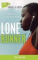 Lone Runner (Lorimer Sports Stories)