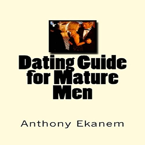 Dating Guide for Mature Men audiobook cover art