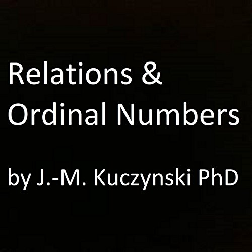 Relations and Ordinal Numbers audiobook cover art
