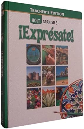 Holt Spanish Expresate Level 3 Sylvia Madrigal Velasco