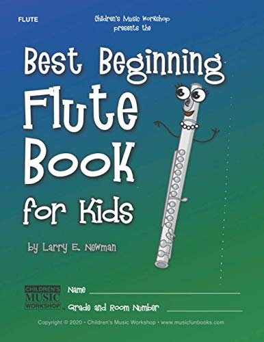 Best Beginning Flute Book for Kids: Beginning to Intermediate Flute Method Book for Students and Children of All Ages