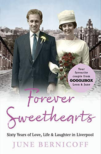 Forever Sweethearts: Sixty Years of Love, Life & Laughter in Liverpool (English Edition)