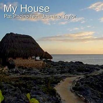 My House (feat. Jasmine Taylor)