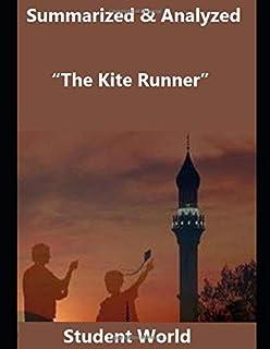 "Summarized & Analyzed: ""The Kite Runner"""