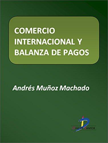 Comercio internacional y balanza de pagos. Políticas ISI e IOE  (Este capítulo pertenece al libro La política industrial)