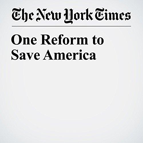 One Reform to Save America copertina