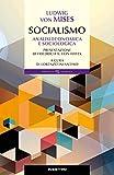 Socialismo. Analisi economica e sociologica...