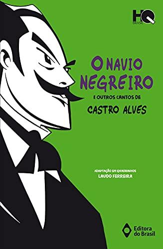 O navio negreiro e outros cantos de Castro Alves