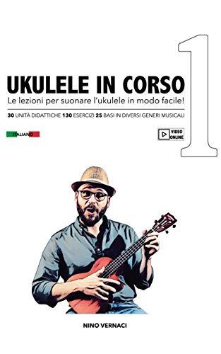 UKULELE IN CORSO: Le lezioni per suonare l'ukulele in modo facile!