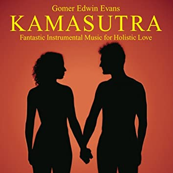 Kamasutra: Music for Holistic Love