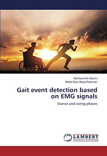Gait event detection based on EMG signals: Stance...