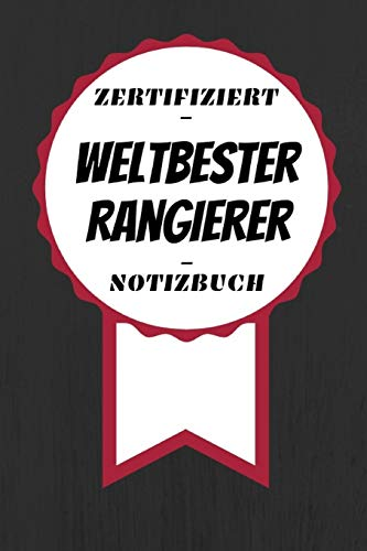 Notizbuch - Zertifiziert - Weltbester - Rangierer: Toller Kalender   A5 Format   Super Geschenkidee   120 Linierte Seiten