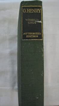 Unknown Binding Whirli- Gigs (Authorized Edition) Book